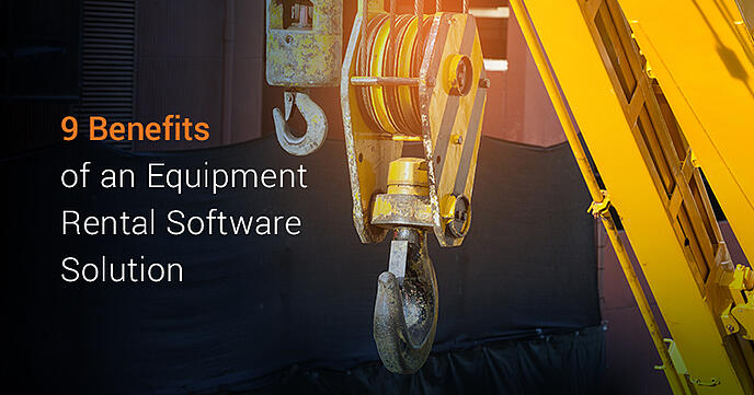 Benefits of an Equipment Rental Software Solution