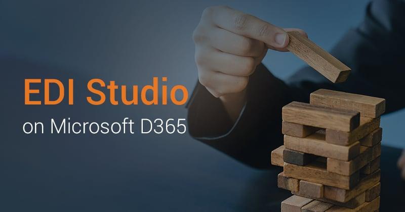EDI Studio on Microsoft D365