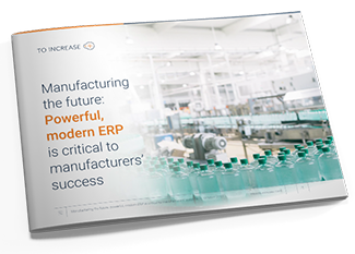 Learn how manufacturing ERP systems with added capabilities create value for your business.