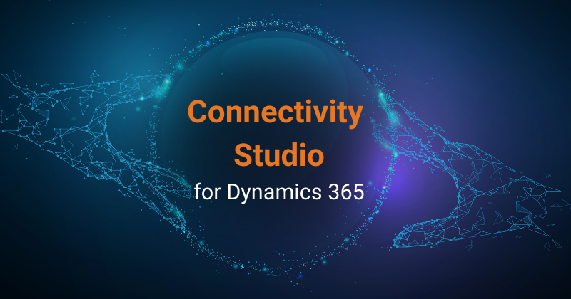 How to Get Started with Connectivity Studio for Microsoft Dynamics 365?
